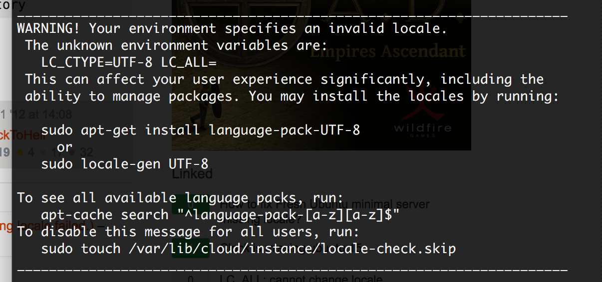 WARNING! Your environment specifies an invalid locale.